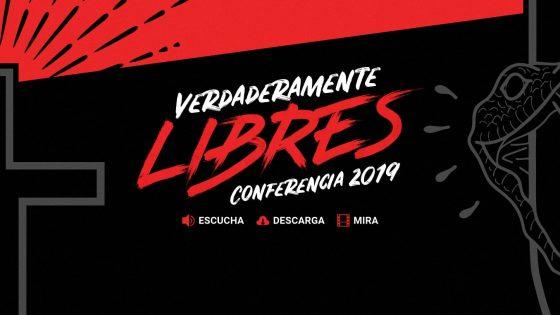 Conferencia 2019 Verdaderamente Libres